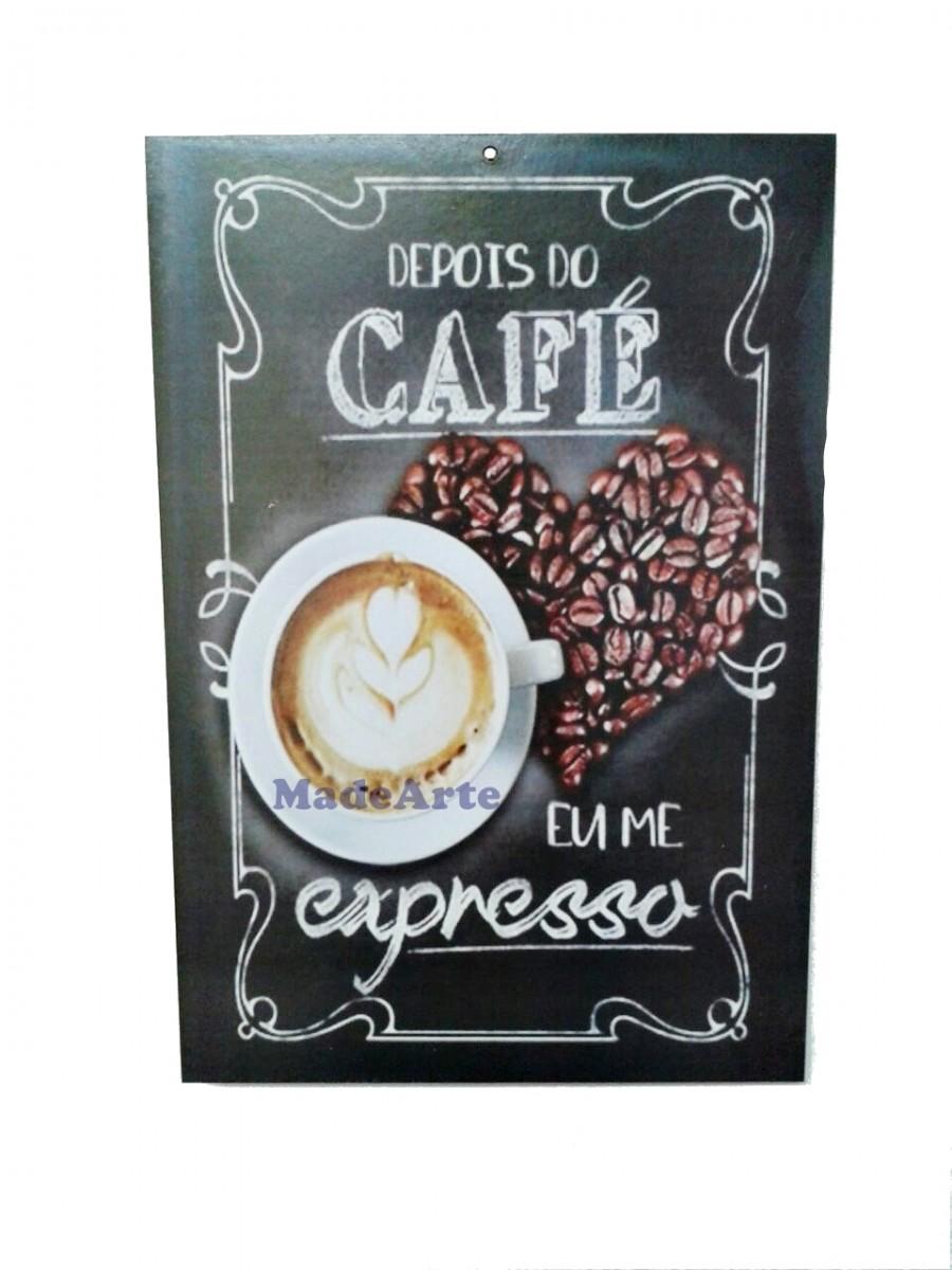 Quadro adesivado 20x30 - Depois do café eu me expresso
