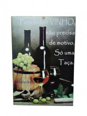Quadro adesivado 20x30 - Para beber vinho não precisa de motivo, Só uma taça.